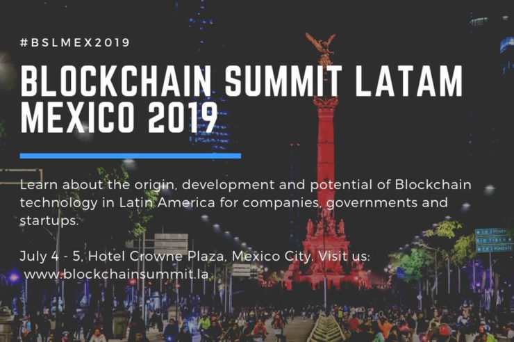 Blockchain Summit Latam 2019 arrives in Mexico 1