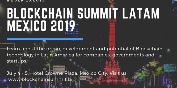 Blockchain Summit Latam 2019 arrives in Mexico 1