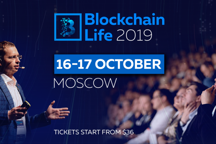 October 16-17, Moscow: the Blockchain Life 2019 Forum Welcomes 6000+ Attendees 1