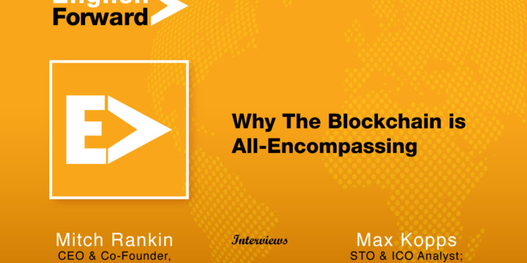 Why The Blockchain is All-Encompassing 1