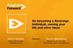 On becoming a Sovereign Individual, owning your life and other ideas 7